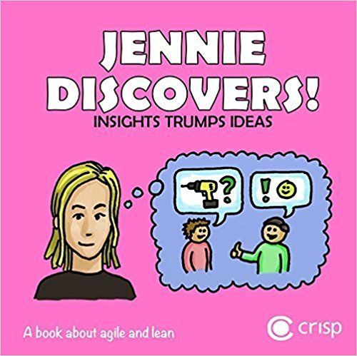 Jennie discovers! - insights, trumps, ideas : a book about agile and lean: Amazon.co.uk: Hans Brattberg, Jimmy Janlén: 9789198216219: Books