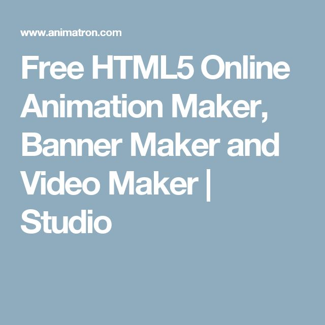 Free HTML5 Online Animation Maker, Banner Maker and Video Maker | Studio