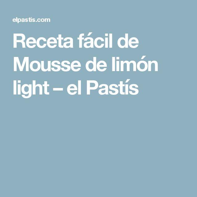 Receta fácil de Mousse de limón light – el Pastís