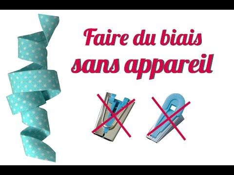 TUTO #8 Faire son biais sans appareil - YouTube