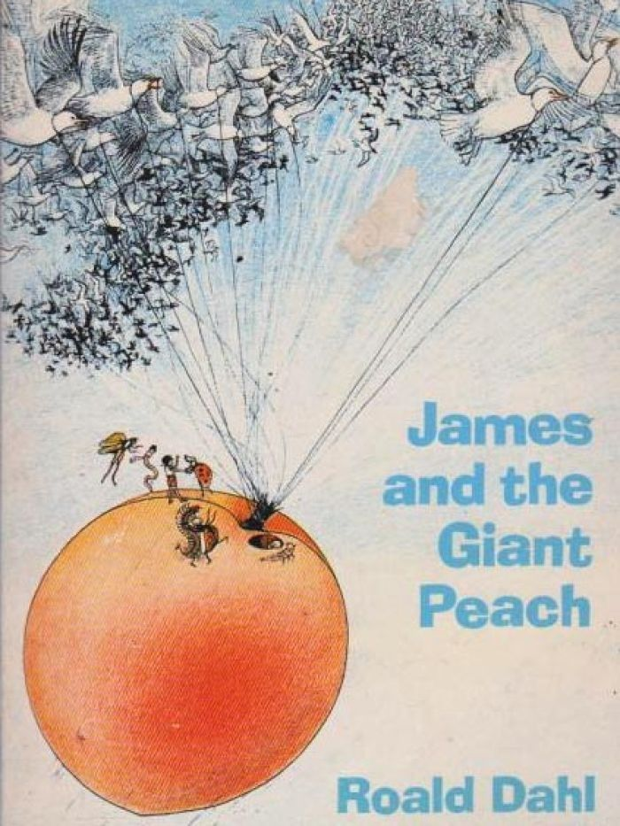 James and the Giant Peach  I read this book over and over