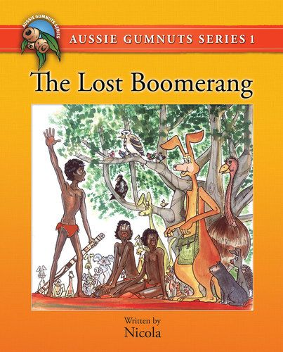 (Own) The Lost Boomerang by Nicola Aussie Gumnuts Series 1