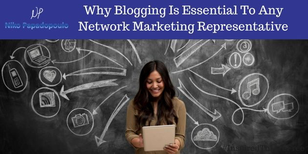 Last night I was asked by an online friend Why Blogging Is Essential To Any Network Marketing Representative. He's using Facebook a lot...