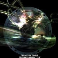 FSOL Forum - Terminal Radio (Transmission Two) by Akkya