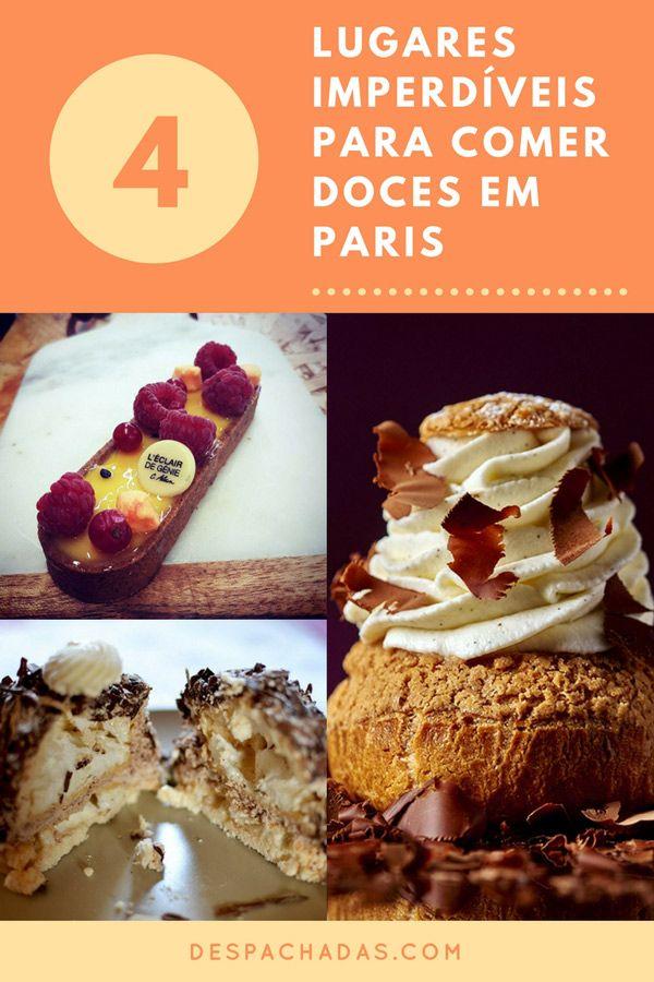 Conheça 4 lugares para provar os melhores doces de Paris!