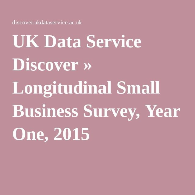 UK Data Service Discover » Longitudinal Small Business Survey, Year One, 2015