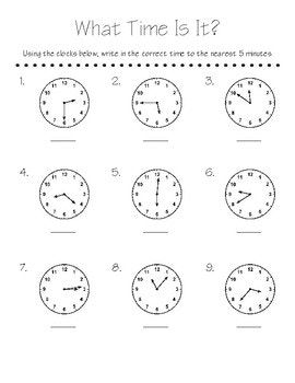 This 9 question worksheet is based on 2nd grade standards. It has students identify the time and round to the nearest 5 minutes.