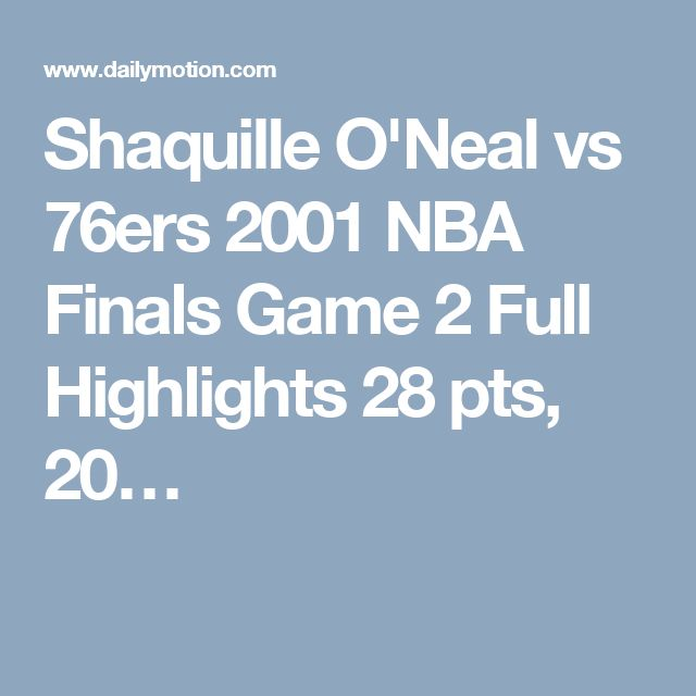 Shaquille O'Neal vs 76ers 2001 NBA Finals Game 2 Full Highlights 28 pts, 20…