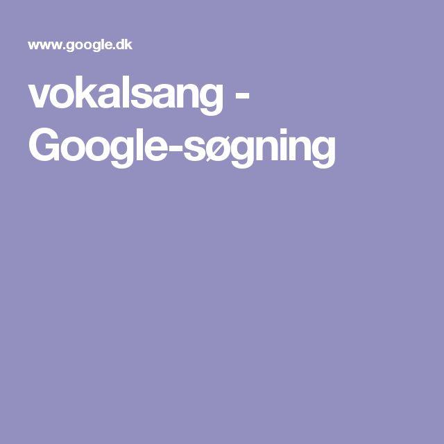 vokalsang - Google-søgning