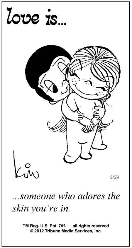 love is kim casali | Love Is ... Comic Strip by Kim Casali (February 29, 2012)