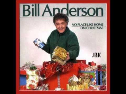 Bill Anderson - My Christmas List Grows Shorter Every Year - YouTube