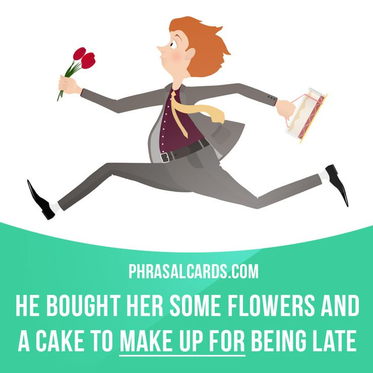 """Make up for"" means ""to ​compensate for something ​bad with something good"".  Example: He bought her some flowers and a cake to make up for being late.  #phrasalverb #phrasalverbs #phrasal #verb #verbs #phrase #phrases #expression #expressions #english #englishlanguage #learnenglish #studyenglish #language #vocabulary #dictionary #grammar #efl #esl #tesl #tefl #toefl #ielts #toeic #englishlearning #vocab #wordoftheday #phraseoftheday"
