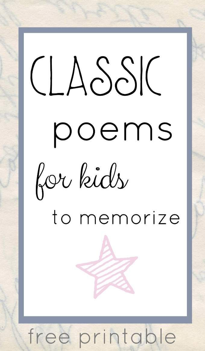 Classic poems for kids to memorize. Perfect for families, too and a printable with the poetry.