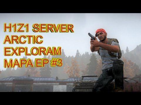 H1Z1 EUROPA SERVER ARCTIC MODE #3 EXPLORAM MAPA