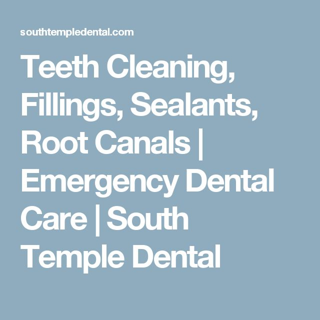 Teeth Cleaning, Fillings, Sealants, Root Canals | Emergency Dental Care | South Temple Dental
