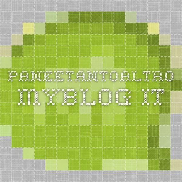 paneetantoaltro.myblog.it