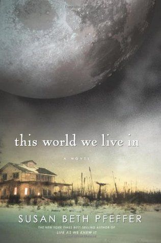 This World We Live In (Last Survivors, #3) ~ Each sequel lives up to the excitement of the earlier book.