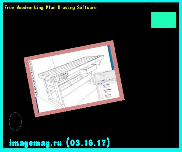 Free Woodworking Plan Drawing Software  - The Best Image Search