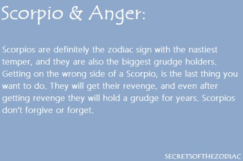 scorpio | eh, a little extreme, but maybe to a certain extent. i definitely think you can control your mind beyond the grudges and move on for yourself.