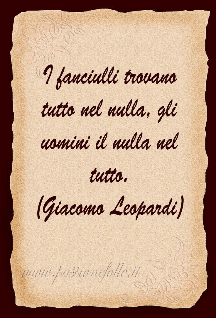 (Giacomo Leopardi)