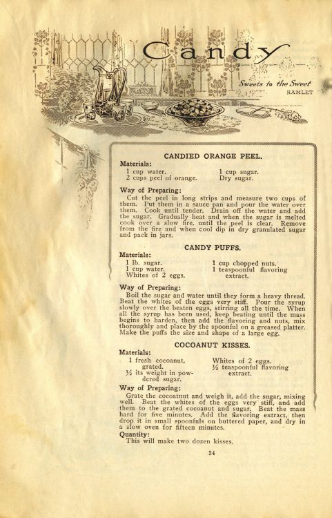 "Sweets To The Sweet This 1911 Pillsbury cookbook shared recipes for popular sweets like candied orange peel and candy puffs. Fun fact: In 1911, they spelled coconut ""cocoanut!"""