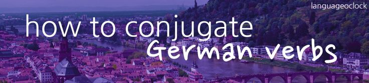 languageoclock:  how to conjugate German Verbs - download as PDF   more German resources german german grammar