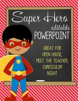 super hero powerpoint open house curriculum night meet the