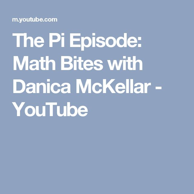 The Pi Episode: Math Bites with Danica McKellar - YouTube