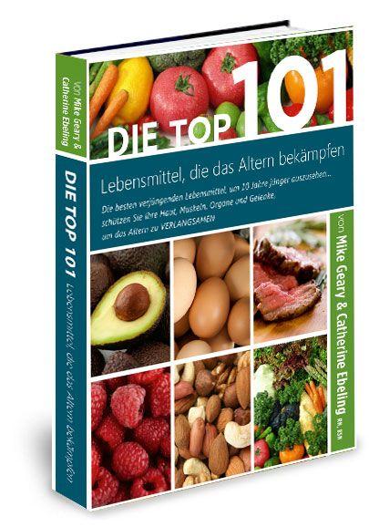 Die Top 101 Lebensmittel gegen Alterung