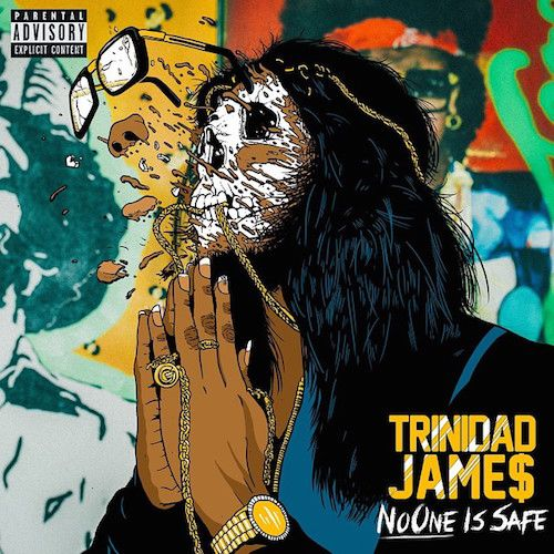 Prev1 of 2Next After releasing his EP The Wake Up a few weeks back, Trinidad James gives fans his new project No One Is Safe. Featuring 10 new songs and guest appearances by ILOVEMAKONNEN, OG Maco, Problem, PeeWee Longway, Offset and more. Stream and download on page 2. Prev1 of 2Next