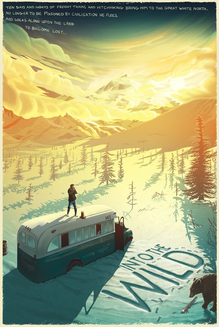 Into The Wind (2007), Poster illustrated by Pete Lloyd- Pete Lloyd's composition shows McCandless's endeavors in the vast terrain of Alaska. The color scheme chosen are complimentary with dark hints emphasizing the blue and the white receding the intense yellow. The blues that engulf the yellows show how cold and alone he really is.