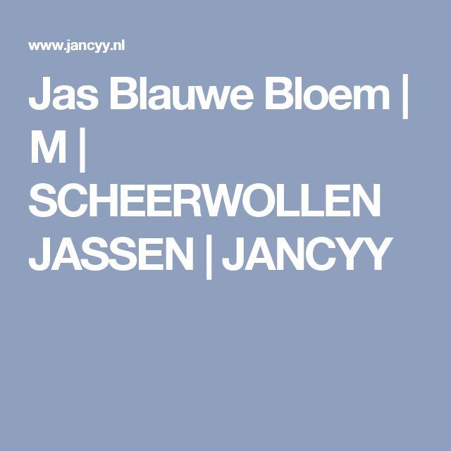 Jas Blauwe Bloem   M   SCHEERWOLLEN JASSEN   JANCYY