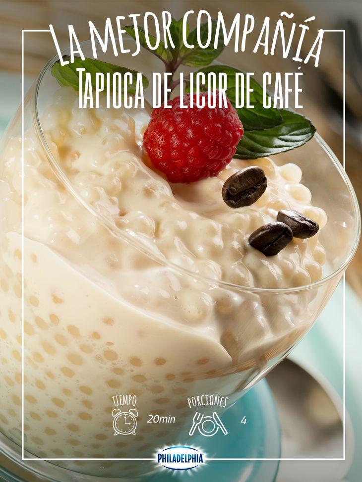 ¿Tus amigas se van a reunir y no sabes qué preparar? Te recomendamos esta Tapioca de licor de café.  #Tapioca #Café #Postre #QuesoPhiladelphia #Philadelphia