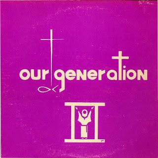 our_generation_praise_and_prayer_christian_rock_1972_private_press_usa_psychedelic_rocknroll_front