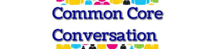Math Resources - The Common Core Conversation Links to TONS of resources.