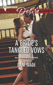 a bride's tangled vows. dani wade. harlequin desire. contemporary romance
