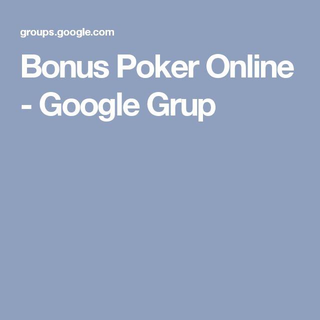 Bonus Poker Online - Google Grup