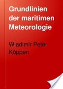 """""""Grundlinien der maritimen Meteorologie: Vorzungsweise fur Seeleute Dargelegt"""" - Wladimir Peter Koppen, 1899, 83"""