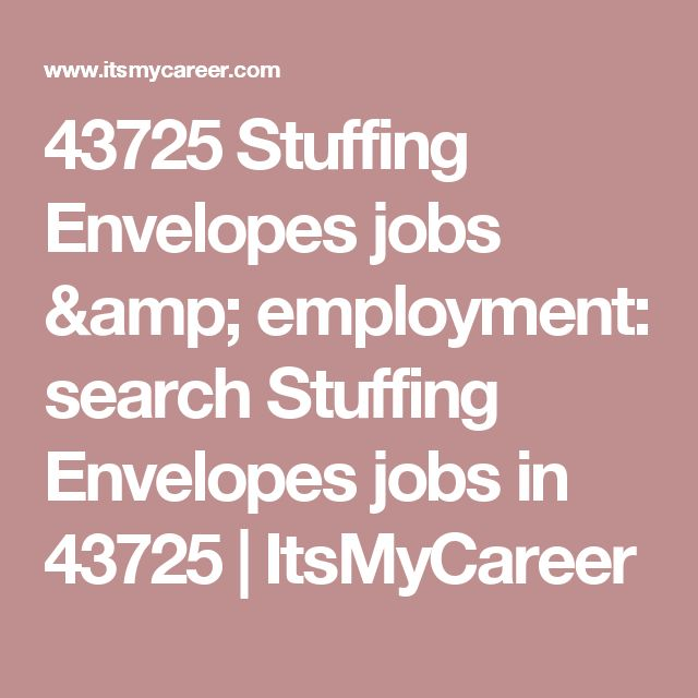 43725 Stuffing Envelopes jobs & employment: search Stuffing Envelopes jobs in 43725 | ItsMyCareer