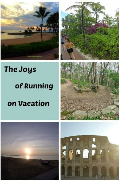 Discover the Joys of Running on Vacation.    See more and feel better.