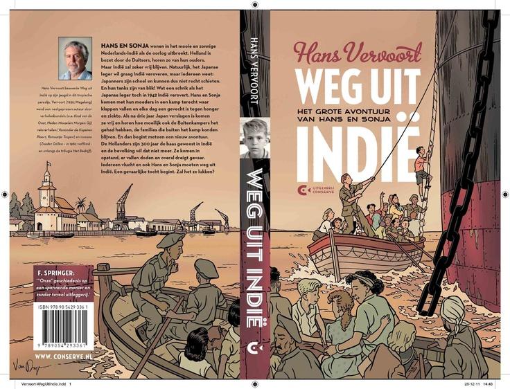 Buku cerita bergambar Belanda karya Hans Vervoort, Weg uit Indië, dengan latar belakang masa Hindia Belanda