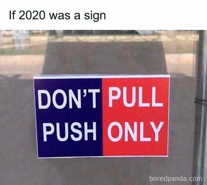 If 2020 Was Meme Joke In 2021 Jokes Memes Know Your Meme