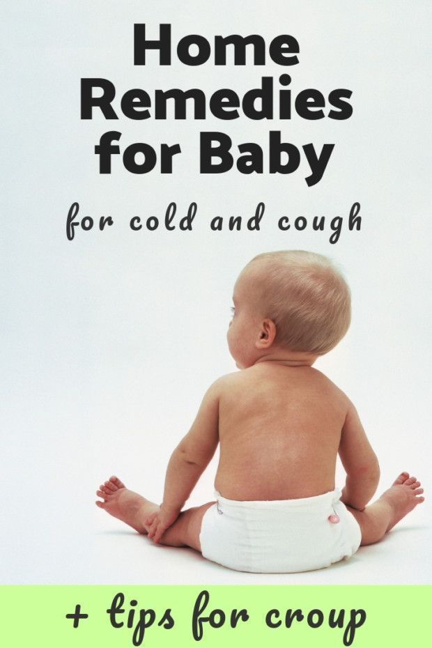 Cold Remedies For Infants Heal Your Baby With Old And Proven Methods Baby Cough Remedies Baby Cough Baby Cold Remedies