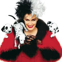 Glenn Close as Cruella de Vil. My all time favorite villainess from any movie. And some of the best acting I've ever seen.