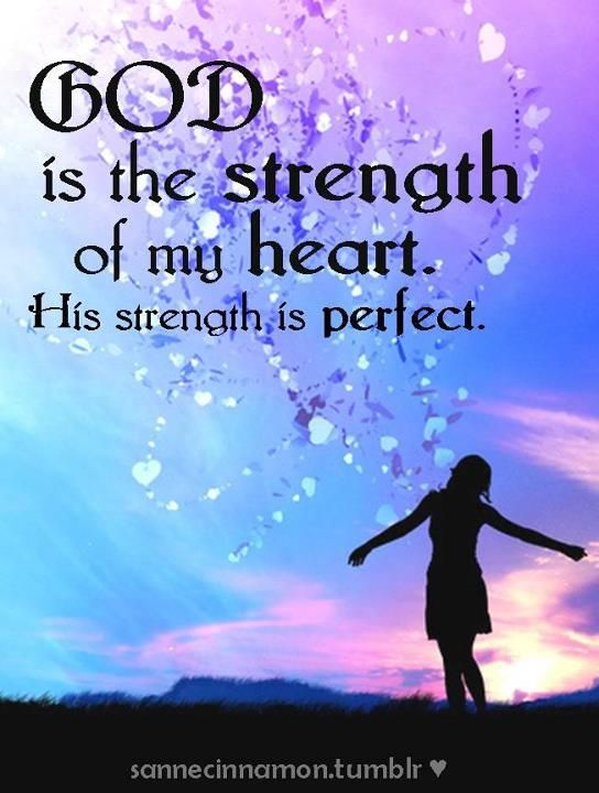 perfect strengthSky, Inspiration, Heart, Quotes, Blue, Colors, New Moon, God Strength, Thank You Jesus