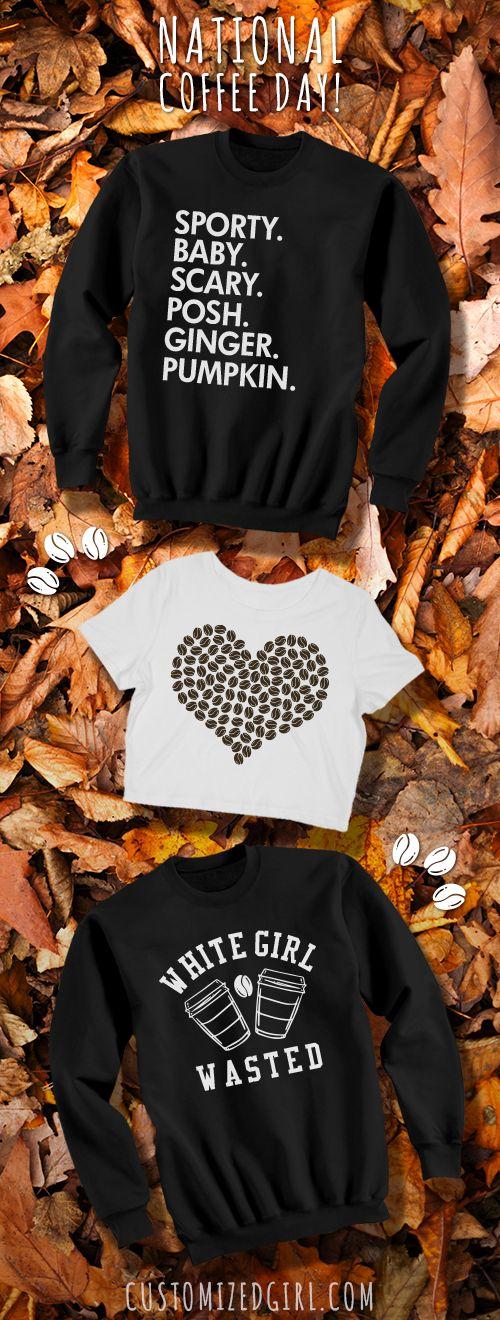 Celebrate #nationalcoffeeday with a custom #coffee shirt or sweatshirt!