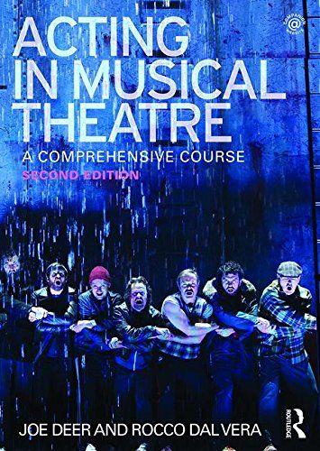 Acting in Musical Theatre: A Comprehensive Course by Joe ... https://www.amazon.com/dp/0415713277/ref=cm_sw_r_pi_dp_x_kE3qzbWCTXQXQ