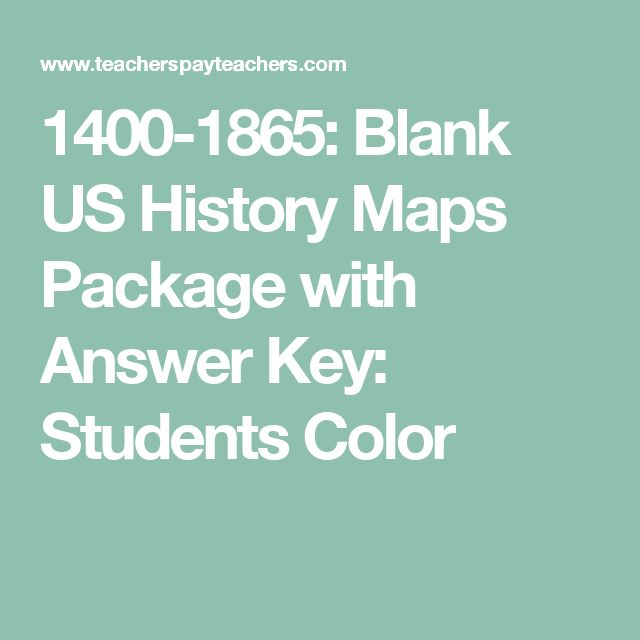 1400 1865 Blank Us History Maps Package With Answer Key Students Color