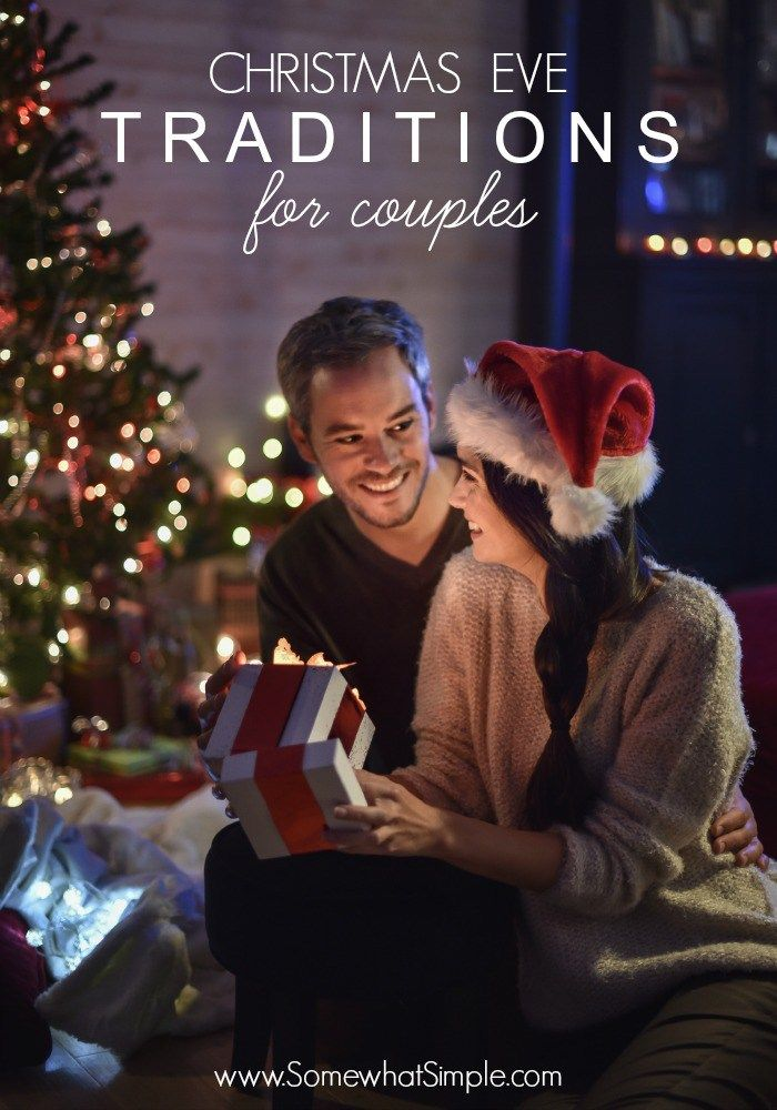 Christmas Eve Traditions for Couples - Somewhat Simple