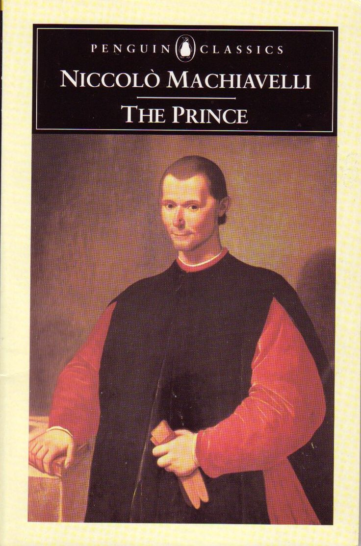 niccolo machiavelli the prince Niccolo machiavelli was one of the most prominent writers and theorists of the renaissance his greatest works include the prince, the art of war, and discourses of livy.